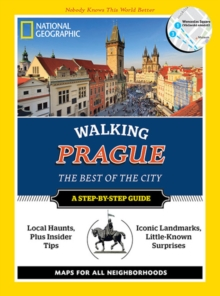 National Geographic Walking Prague : The Best of the City, Paperback Book