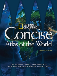 National Geographic Concise Atlas of the World, 4th Edition, Paperback / softback Book