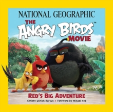 The Angry Birds Movie : Red's Big Adventure, Paperback Book