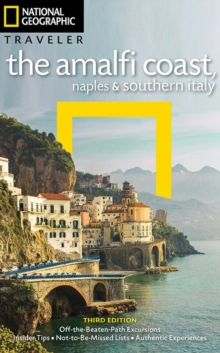 NG Traveler: The Amalfi Coast, Naples and Southern Italy, 3rd Edition, Paperback / softback Book