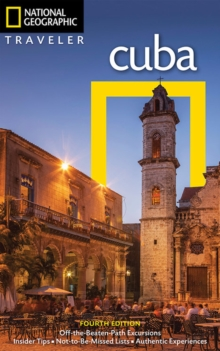 NG Traveler: Cuba, 4th Edition, Paperback / softback Book