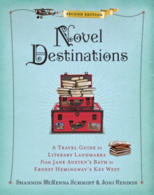 Novel Destinations, 2nd Edition, Hardback Book