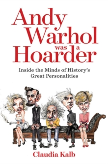 Andy Warhol Was a Hoarder, Paperback / softback Book