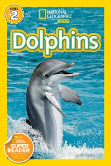 National Geographic Kids Readers: Dolphins, Paperback / softback Book