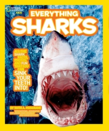 National Geographic Kids Everything Sharks : All the Shark Facts, Photos, and Fun That You Can Sink Your Teeth into, Paperback Book