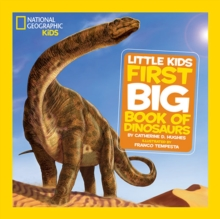 National Geographic Little Kids First Big Book of Dinosaurs, Hardback Book