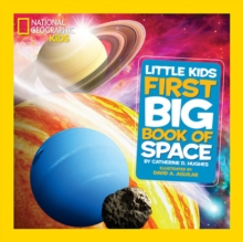 National Geographic Little Kids First Big Book of Space, Hardback Book