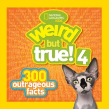 Weird But True! 4 : 300 Outrageous Facts, Paperback / softback Book