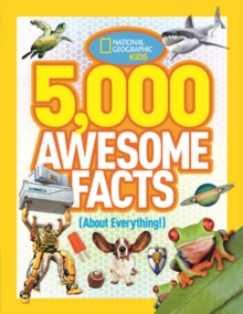 5,000 Awesome Facts (About Everything!), Hardback Book