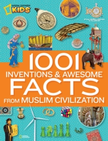 1001 Inventions & Awesome Facts About Muslim Civilisation, Hardback Book