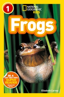 National Geographic Kids Readers: Frogs, Paperback / softback Book