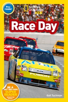National Geographic Kids Readers: Race Day, Paperback Book