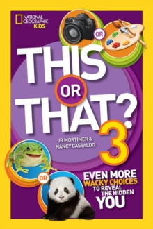 This or That? 3 : Even More Wacky Choices to Reveal the Hidden You, Paperback / softback Book