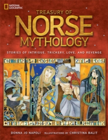 Treasury of Norse Mythology : Stories of Intrigue, Trickery, Love, and Revenge, Hardback Book