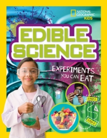 Edible Science : Experiments You Can Eat, Paperback / softback Book