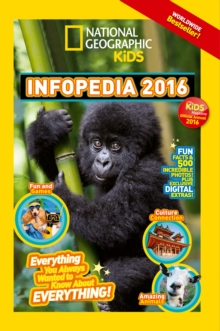 National Geographic Kids Infopedia 2016, Paperback Book