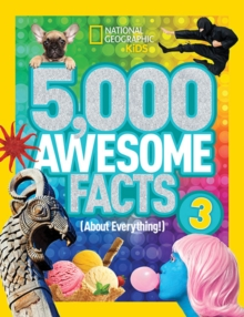 5,000 Awesome Facts (About Everything!) 3, Hardback Book