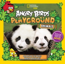 Angry Birds Playground: Animals : An Around-the-World Habitat Adventure, Paperback / softback Book