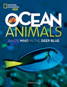 Ocean Animals : Who's Who in the Deep Blue, Paperback Book