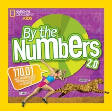 By the Numbers 2.0 : 110.01 Cool Infographics Packed with Stats and Figures, Paperback Book