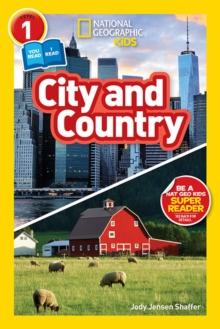 National Geographic Kids Readers: City/Country, Paperback Book