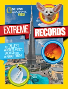 National Geographic Kids Kids Extreme Records, Paperback Book