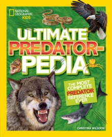 Ultimate Predatorpedia : The Most Complete Predator Reference Ever, Hardback Book