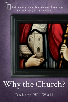 Why the Church?, Paperback Book