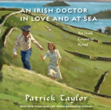 An Irish Doctor in Love and at Sea : An Irish Country Novel, eAudiobook MP3 eaudioBook