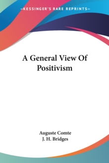 A General View Of Positivism, Paperback Book