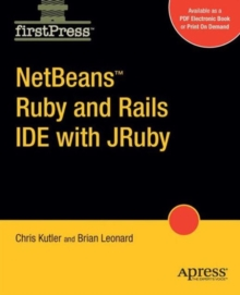 NetBeans  Ruby and Rails IDE with JRuby, Paperback / softback Book