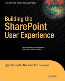 Building the SharePoint User Experience, Paperback / softback Book
