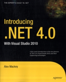 Introducing .NET 4.0 : With Visual Studio 2010, Paperback / softback Book