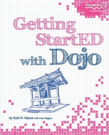 Getting StartED with Dojo, Paperback Book