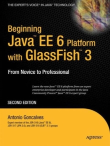 Beginning Java EE 6 with GlassFish 3, Paperback / softback Book