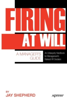 Firing at Will : A Manager's Guide, Paperback / softback Book