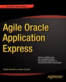 Agile Oracle Application Express, Paperback / softback Book