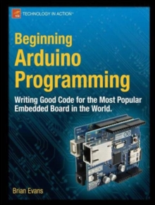 Beginning Arduino Programming, Paperback / softback Book
