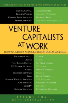 Venture Capitalists at Work : How VCs Identify and Build Billion-Dollar Successes, Paperback / softback Book