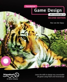 Foundation Game Design with ActionScript 3.0, Paperback / softback Book