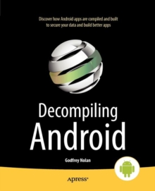 Decompiling Android, Paperback / softback Book