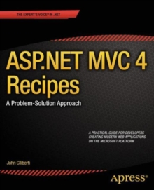 ASP.NET MVC 4 Recipes : A Problem-Solution Approach, Paperback / softback Book