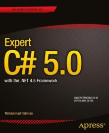 Expert C# 5.0 : with the .NET 4.5 Framework, Paperback / softback Book