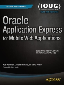 Oracle Application Express for Mobile Web Applications, Paperback / softback Book