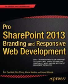 Pro SharePoint 2013 Branding and Responsive Web Development, Paperback / softback Book