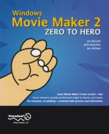 Windows Movie Maker 2 Zero to Hero, PDF eBook