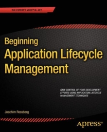 Beginning Application Lifecycle Management, Paperback / softback Book
