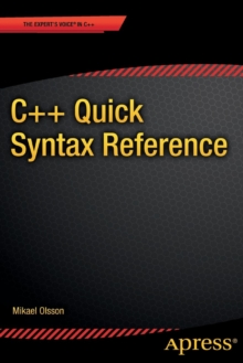 C++ Quick Syntax Reference, Paperback / softback Book