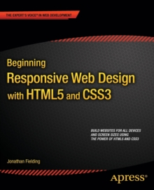 Beginning Responsive Web Design with HTML5 and CSS3, Paperback / softback Book