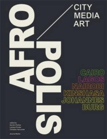 Afropolis : City/Media/Art, Paperback / softback Book